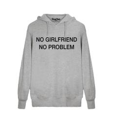 No Girlfriend No Problem