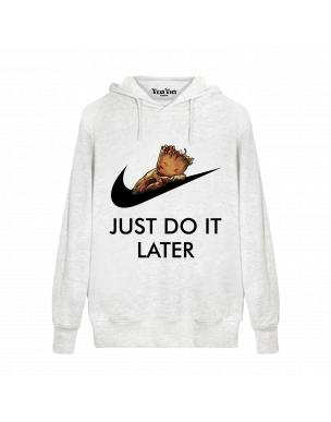 Just Do It Later Groot