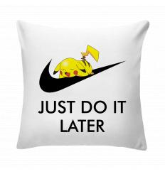 Just Do It Later Pika